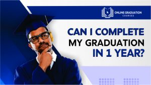 Can i complete my graduation in 1 year?
